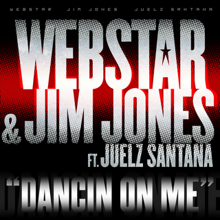 DJ Webstar Ft. Jim Jones & Juelz Santana - Dancin On Me (Instrumental)