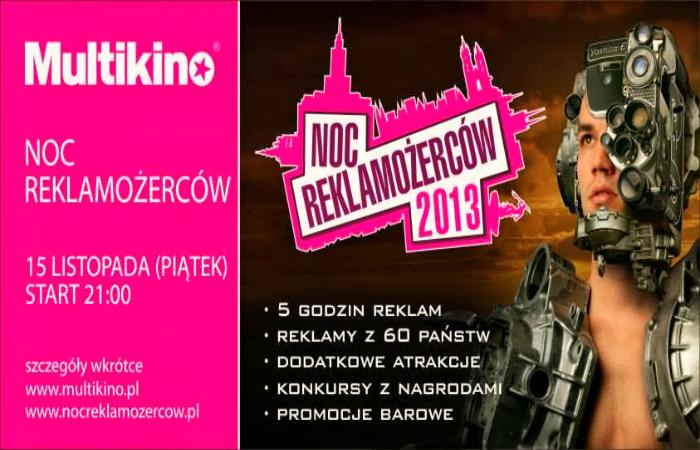 Obraz: plakat reklamujący Noc Reklamożerców 2013 w Multikinie