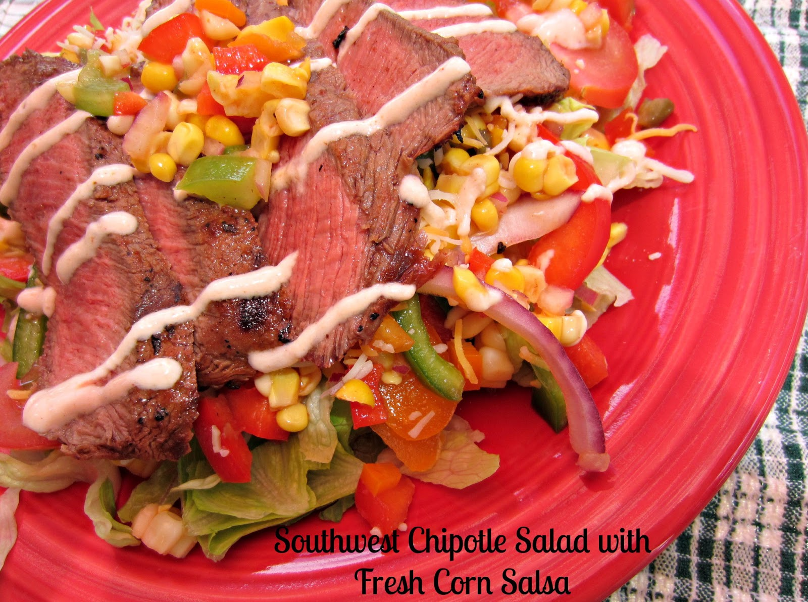 ... Adventures: Southwest Chipotle Steak Salad with Fresh Corn Salsa