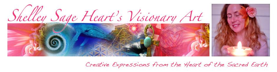 Shelley Sage Heart's Visionary Art