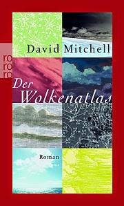 http://rowohlt.de/buch/David_Mitchell_Der_Wolkenatlas.1534100.html