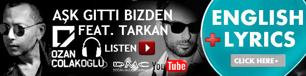 Tarkan Support for Dear Friend