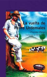 LA VUELTA DE PEDRO URDEMALES--FLORIDOR PEREZ
