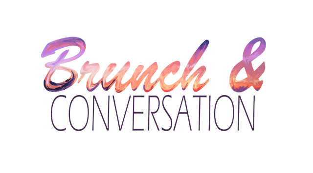 Brunch and Conversation