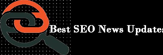 Best SEO News Updates