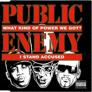 Public Enemy - What Kind Of Power We Got? / I Stand Accused (1994) Flac