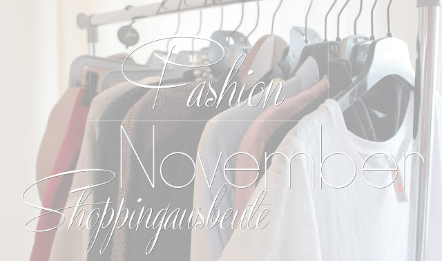 Fashion | November Shoppingausbeute, haul, josie´s little wonderland, blog,