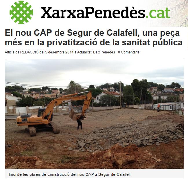 http://xarxapenedes.cat/el-nou-cap-de-segur-de-calafell-una-peca-mes-en-la-privatitzacio-de-la-sanitat-publica/