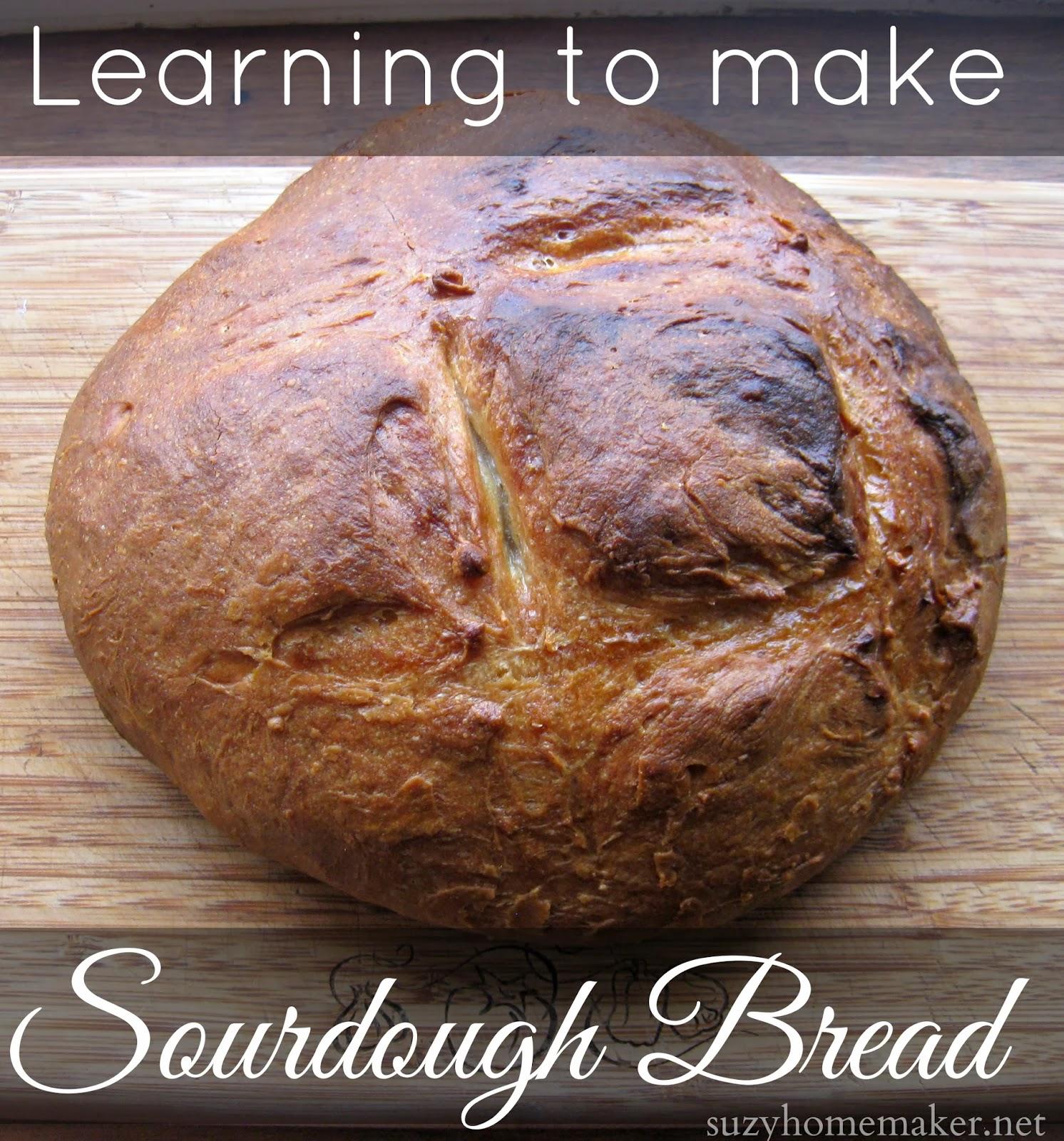 Learning to make sourdough bread | suzyhomemaker.net