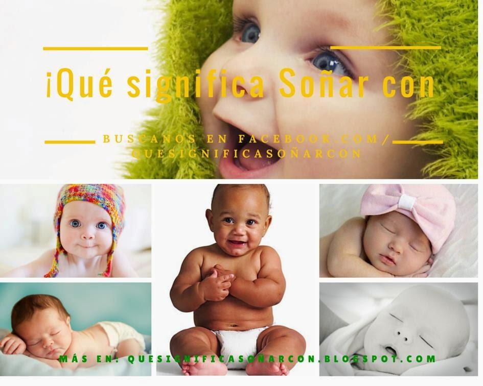 cual es el significado de soñar con los bebes