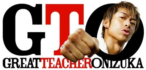 GTO: Great Teacher Onizuka Live Action