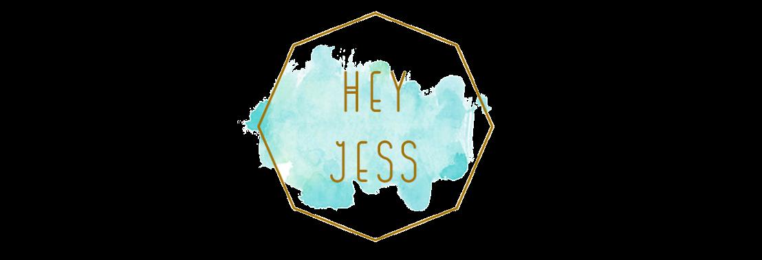 Hey Jess
