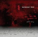 Enterout Trio [Piotr Mełech / Adam Wróblewski / Sebastian Grzesiak]