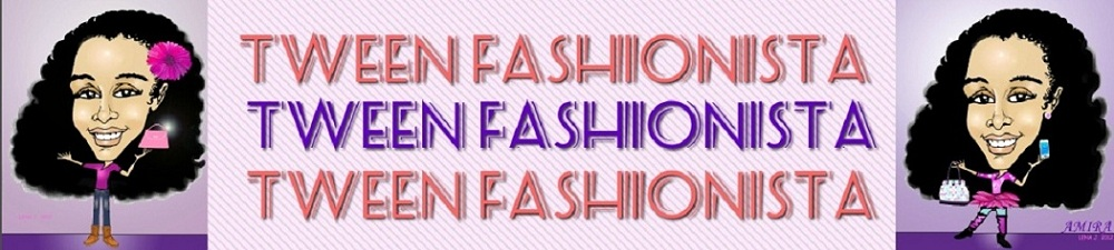 Tween Fashionista