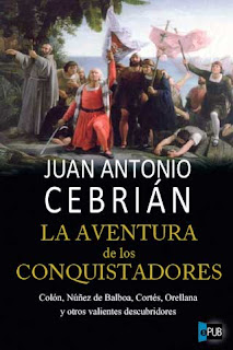 laaventura La aventura de los conquistadores   Juan Antonio Cebrin