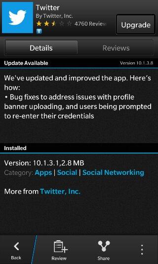 Para todo aquel que utilice la aplicación de Twitter en su dispositivo BlackBerry 10 entonces es posible que desee ir a BlackBerry World porque hay una actualización esperando. Esta nueva actualización trae la aplicación a la versión 10.1.3.8 y contiene correcciones de errores para abordar los problemas con el perfil cargando. Descarga AQUI