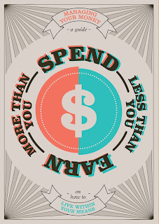 Spend less than you earn more than you spend poster - dollar version
