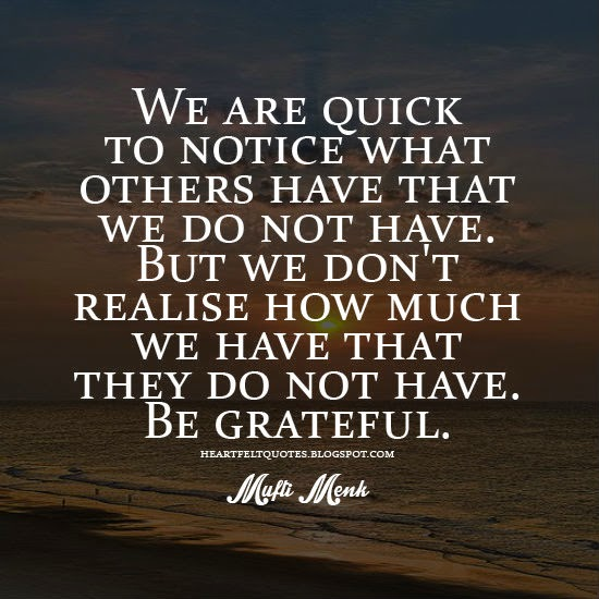 Be Grateful Quotes Amazing Be Grateful Heartfelt Love And Life Quotes