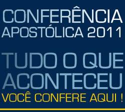 Cobertura - Conferência Apostólica