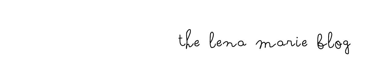 The Lena Marie Blog