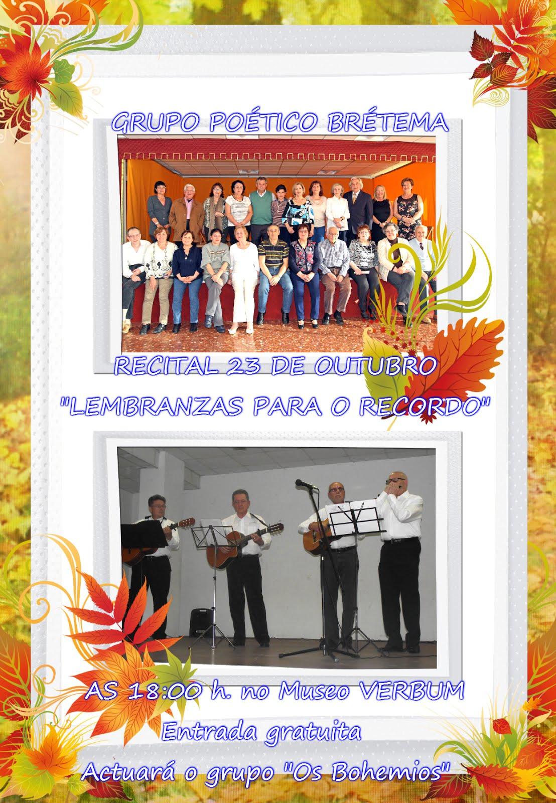 """Recital 23 de Octubre """"lembranzas para o recordo"""""""