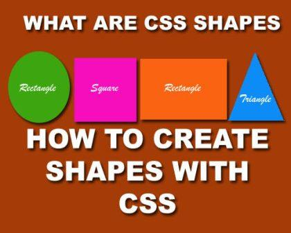 How to create CSS Shapes easily? If you want to create shapes with css (stylesheet) then you must know CSSBasicTips.