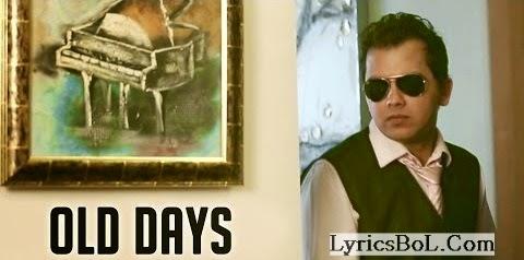 OLD DAYS Lyrics - Adampuria