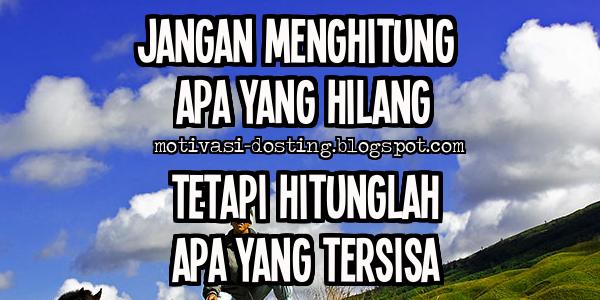 Kata kata motivasi, kata kata bijak, kata kata mutiara, kata kata penggugah semangat, kata kata pepatah, pepatah bijak, kisah haru