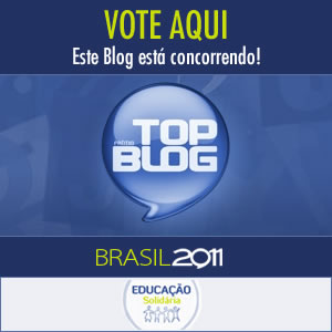 Este blog foi indicado ao Top Blog 2011