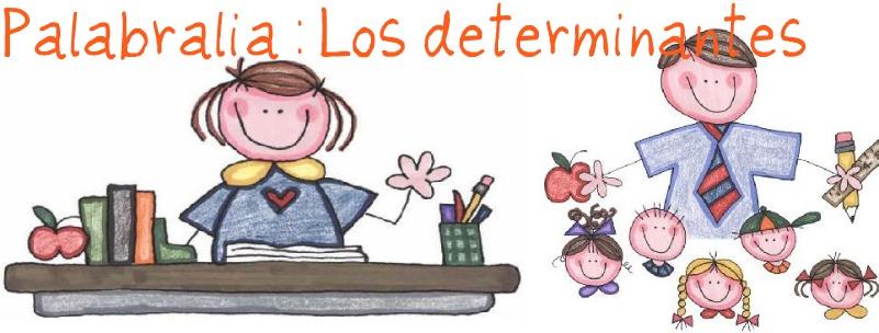 Palabralia : los determinantes