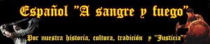 Español a Sangre y Fuego