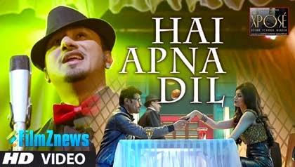 Hai Apna Dil - The Xpose (2014) HD Music Video Watch Online
