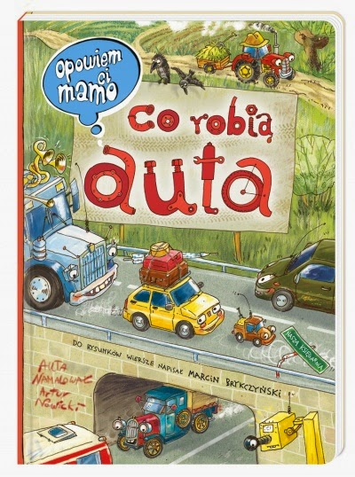 http://nk.com.pl/opowiem-ci-mamo-co-robia-auta/2094/ksiazka.html#.VE4blTcnUis
