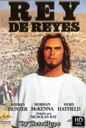 Rey de Reyes [1080p] [Latino-Ingles] [MEGA]