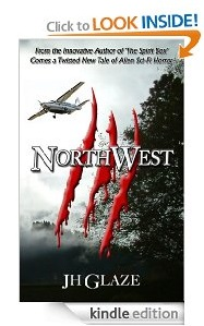 Free eBook Feature: NorthWest by JH Glaze