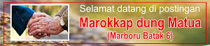Marokkap dung Matua / Menikah di usia senja (Marboru Batak 6)