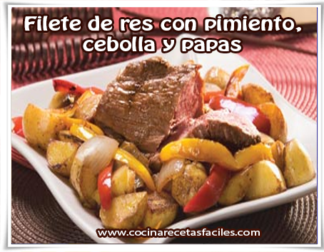 Receta de carnes , filete de res con pimiento,  cebolla y papas