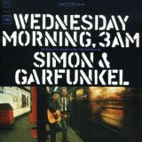 Simon & Garfunkel: Wednesday Morning, 3 AM