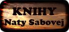 Blogy slovenskej autorky Naty Sabovej