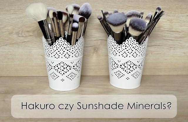 Pędzle Hakuro czy zestaw Sunshade Minerals 18 szt.? Recenzja zbiorcza, dużo zdjęć, porównanie :)