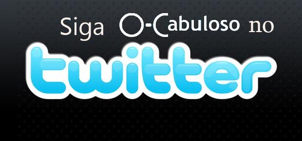 SIGA O CABULOSO NO TWITTER