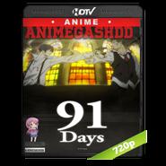 91 Days 12/12 720p 2016 Japones Subt. (Finalizado)(agregado cap 12)