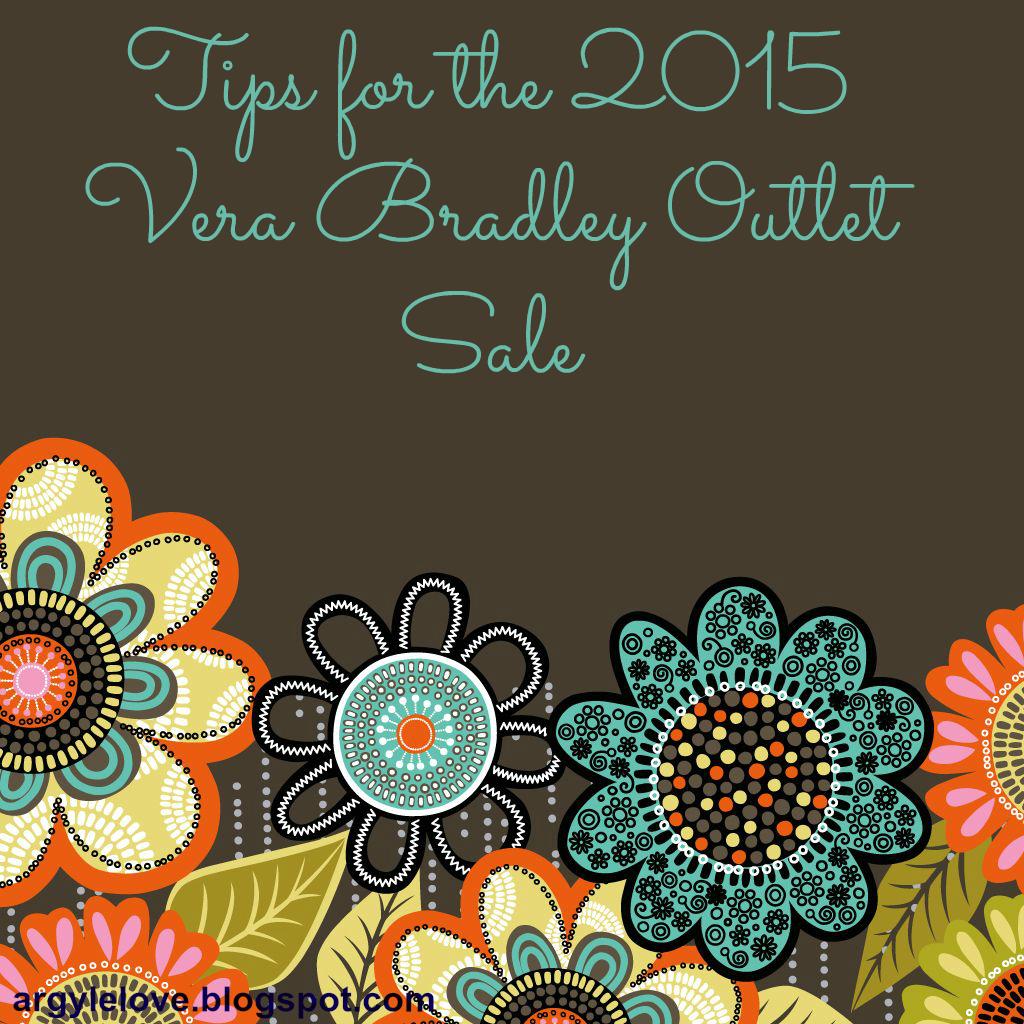 Argyle Love Tips For The 2015 Vera Bradley Outlet Sale
