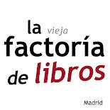 La Vieja Factoría de Libros