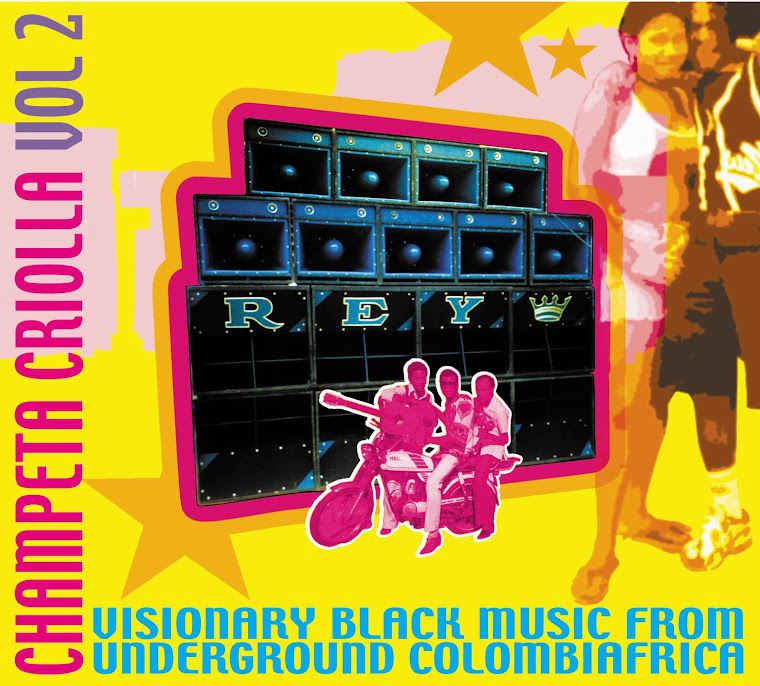 CHAMPETA CRIOLLA VOL 2 -VISIONARY BLACK MUSIC FROM UNDERGROUND COLOMBIAFRICA