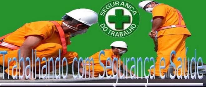 Trabalhando com Saúde e Segurança