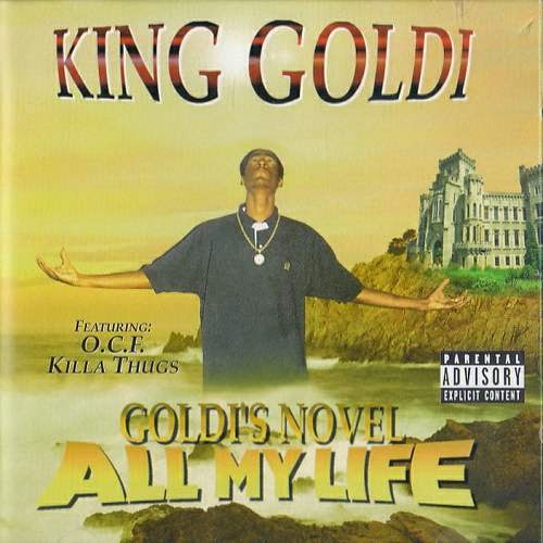 King Goldi - Goldi`s Novel All My Life