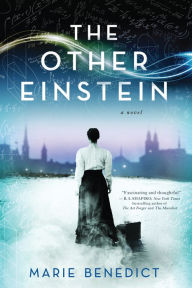 The Other Einstein: A Novel by Marie Benedict