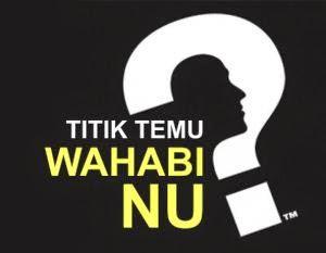 Mendamaikan NU Dan Wahabi