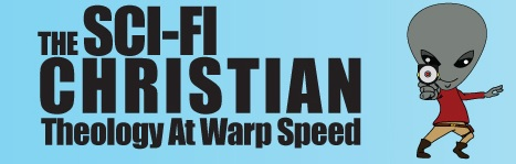 The Sci-Fi Christian